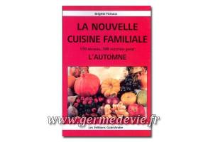 La nouvelle cuisine familiale - L'automne